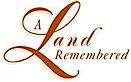 A Land Remembered's Company logo