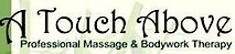 A Touch Above Therepeutic Massage and Bodywork's Company logo