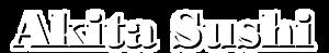 Akita Sushi's Company logo