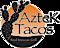 El Zarape Taqueria's Competitor - Aztek Tacos Real Mexican Grill logo