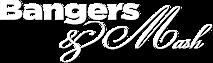 Bangers & Mash's Company logo