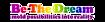 Be The Dream, Llc Logo