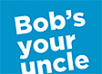 Bob's Your Uncle's Company logo