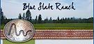 Blueslateranch's Company logo