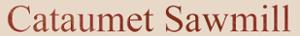 Cataumet Sawmill's Company logo