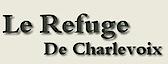 Chalet Le Refuge De Charlevoix's Company logo