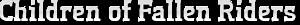 Children Of Fallen Riders's Company logo