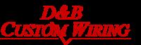 D & B Custom Wiring's Company logo
