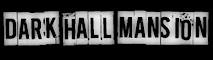Dark Hall Mansion's Company logo