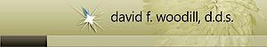 David F. Woodill, Dds's Company logo