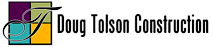 Doug Tolson Construction's Company logo