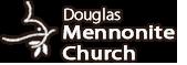 Douglas Mennonite Church's Company logo