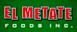 Easy Foods's Competitor - El Metate Foods logo