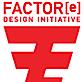 Factor(e) Design Initiative's Company logo