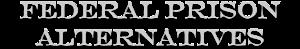 Federal Prison Alternatives's Company logo