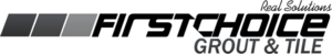 First Choice Grout's Company logo