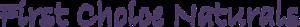 First Choice Naturals's Company logo