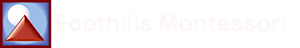 Foothills Montessori School's Company logo