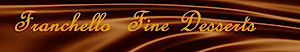 Franchello Fine Desserts's Company logo
