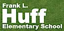 Frank L. Huff Elementary School's Company logo