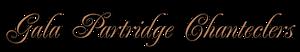 Gala Partridge Chanteclers's Company logo