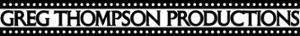 Greg Thompson Productions's Company logo