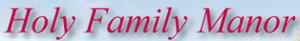 Holy Family Manor's Company logo