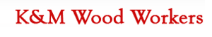 K And M Woodworks's Company logo