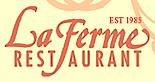 La Ferme Restaurant's Company logo