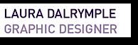 Laura Dalrymple Graphic's Company logo