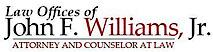 Law Offices Of John F. Williams Jr's Company logo