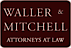 Hager Law Firm's Competitor - Law Offices of Waller & Mitchell logo
