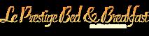 Le Prestige Bed And Breakfast's Company logo