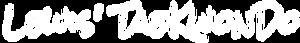 Lewis' Tae Kwon Do's Company logo
