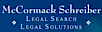 McCormack Schreiber Legal Search Legal Solutions