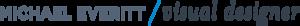 Michael Everitt's Company logo