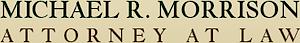 Michael R. Morrison, Attorney At Law's Company logo