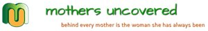 Mothers Uncovered's Company logo