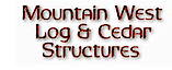 Mountain West Log & Cedar Structure's Company logo