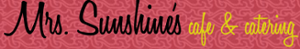 Mrs. Sunshine's Cafe & Catering's Company logo
