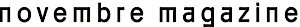Novembre Magazine's Company logo