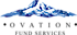 Sudrania's Competitor - Ovation Fund Services LLC logo