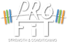 Pro Fit Strength & Conditioning's Company logo
