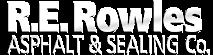 R. E. Rowles Asphalt Sealing's Company logo