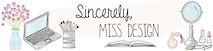 Sincerely Miss Design's Company logo