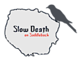 Slow Death On Saddleback's Company logo