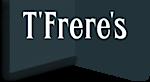 T'frere's House's Company logo