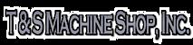 T&S Machine's Company logo