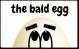 The Bald Egg.com's Company logo