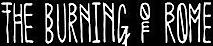 Theburningofrome's Company logo